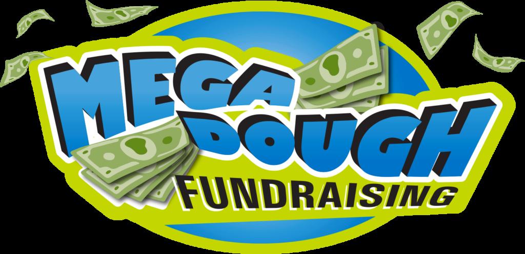 Mega Dough Fundraising